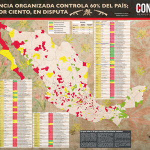 Cartel Controlled Areas Mapped by Mexican Government